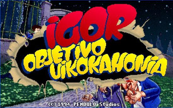 Igor: Objetivo Uikokahonia